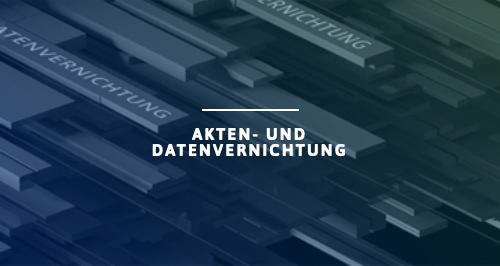 Akten und Datenvernichtung